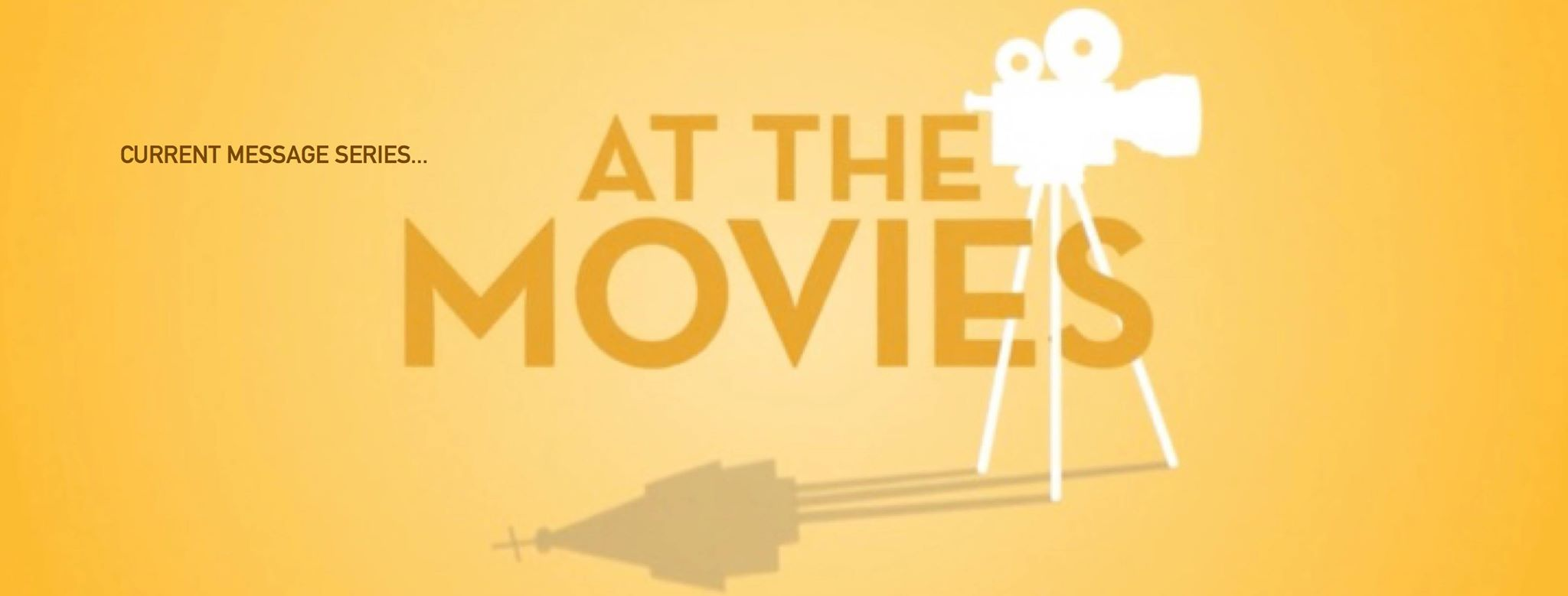 At the Movies - Sermon Series