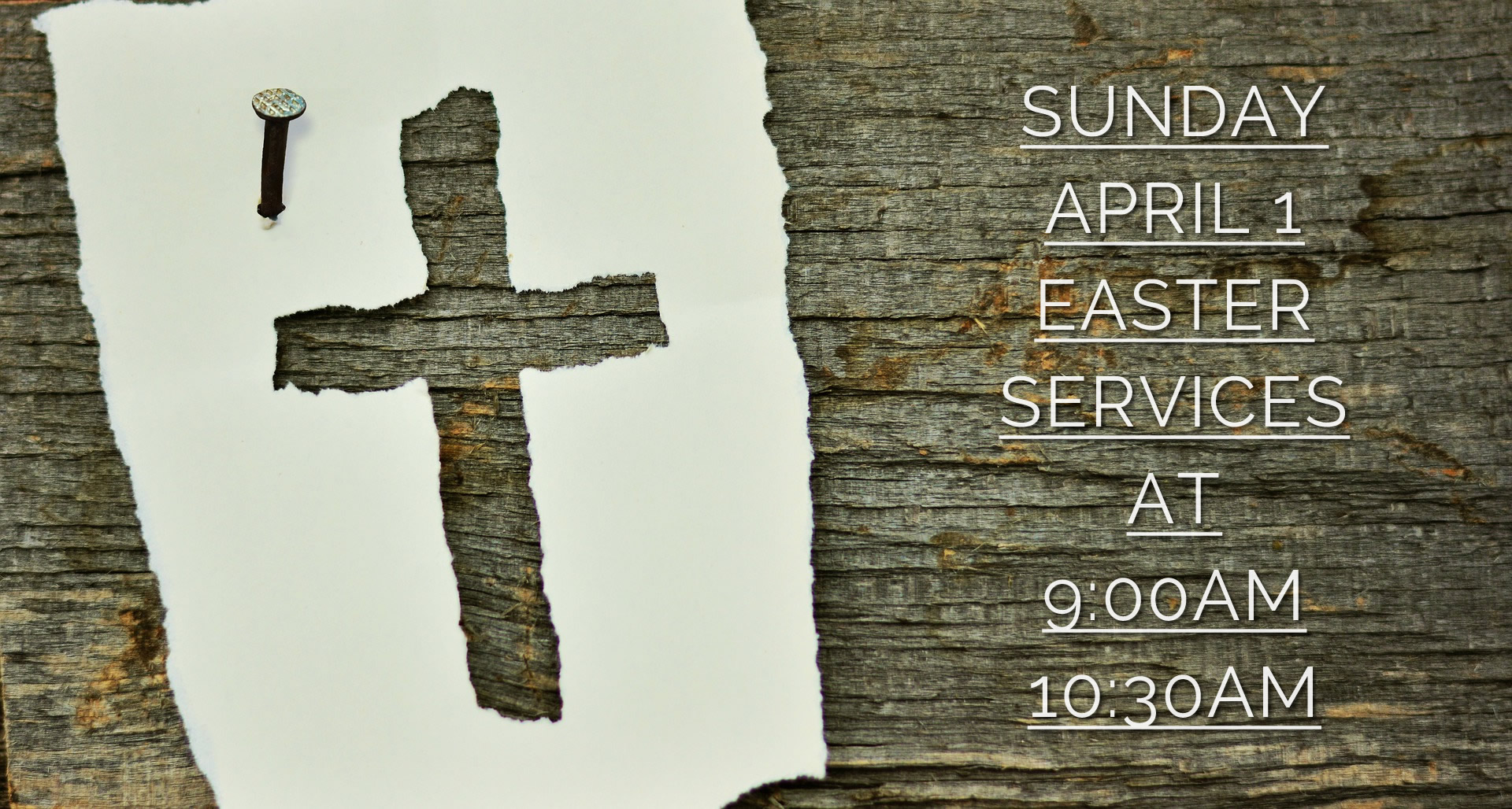 Easter Services at 9am and 10:30am
